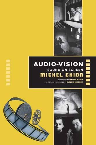 Audio-Vision: Sound on Screen (Paperback)
