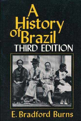 A History of Brazil (Hardback)