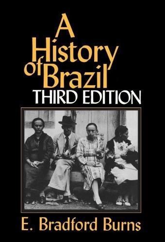 A History of Brazil (Paperback)
