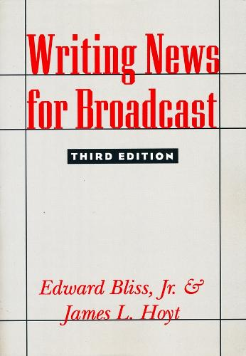 Writing News for Broadcast (Paperback)