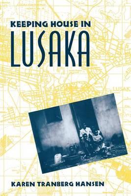 Keeping House in Lusaka (Paperback)