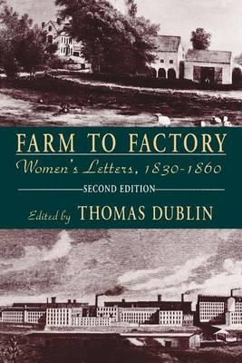 Farm to Factory: Women'S Letters, 1830-1860 (Paperback)