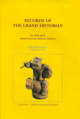 Records of the Grand Historian: Han Dynasty, Volume 1 (Hardback)