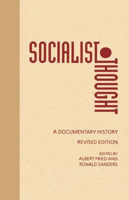 Socialist Thought: A Documentary History (Hardback)