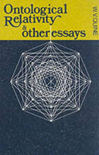 Ontological Relativity and Other Essays (Paperback)