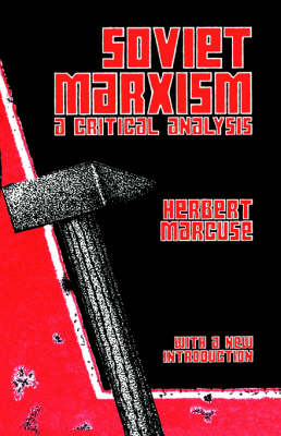 Soviet Marxism: A Critical Analysis (Paperback)