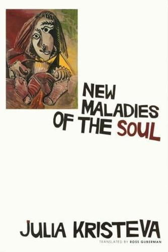 New Maladies of the Soul - European Perspectives: A Series in Social Thought and Cultural Criticism (Hardback)