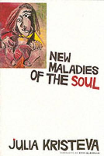 New Maladies of the Soul - European Perspectives: A Series in Social Thought and Cultural Criticism (Paperback)