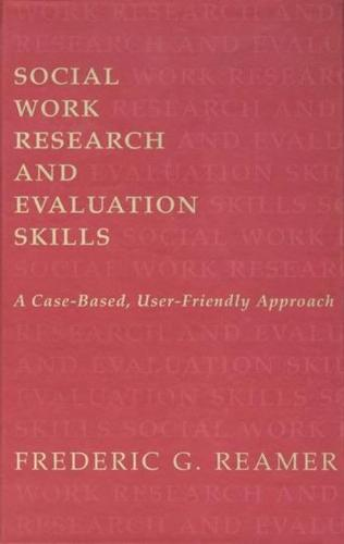 Social Work Research and Evaluation - Foundations of Social Work Knowledge Series (Hardback)