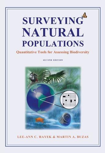 Surveying Natural Populations: Quantitative Tools for Assessing Biodiversity (Hardback)