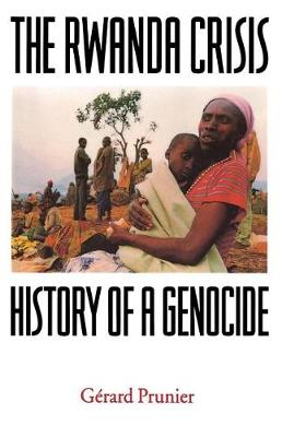 The Rwanda Crisis: History of a Genocide (Paperback)