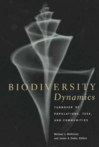 Biodiversity Dynamics: Turnover of Populations, Taxa, and Communities (Paperback)