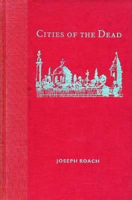 Cities of the Dead: Circum-Atlantic Performance - The Social Foundations of Aesthetic Forms (Hardback)