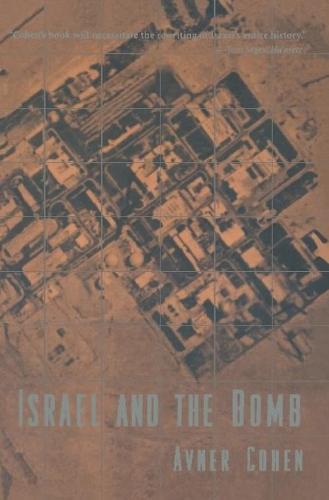 Israel and the Bomb (Hardback)