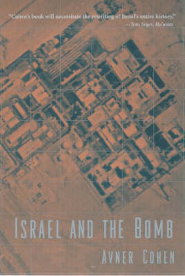 Israel and the Bomb (Paperback)