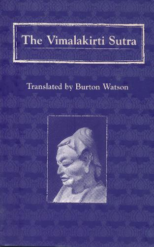 The Vimalakirti Sutra - Translations from the Asian Classics (Hardback)