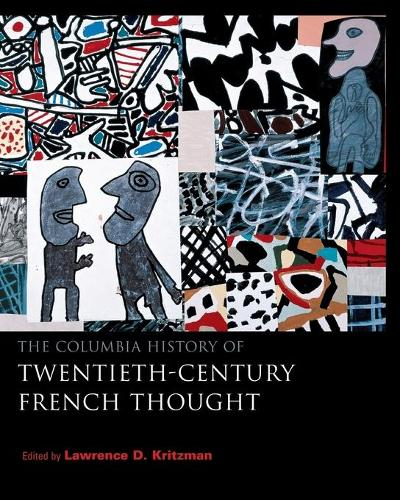 The Columbia History of Twentieth-Century French Thought (Paperback)