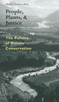 People, Plants, and Justice: The Politics of Nature Conservation (Paperback)