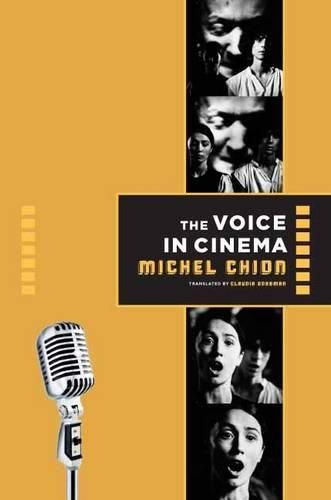 The Voice in Cinema (Paperback)