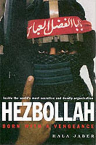 Hezbollah: Born with a Vengeance (Hardback)