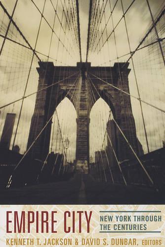 Empire City: New York Through the Centuries (Paperback)