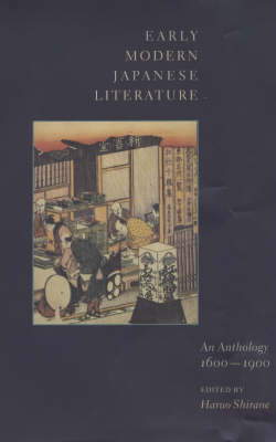 Early Modern Japanese Literature: An Anthology, 1600-1900 (Abridged Edition) - Translations from the Asian Classics (Hardback)