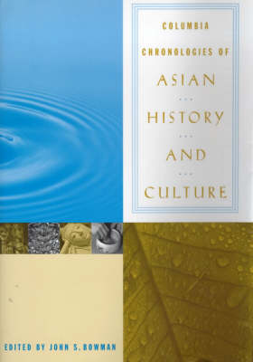 Columbia Chronologies of Asian History and Culture (Hardback)