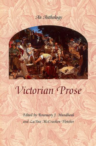 Victorian Prose: An Anthology (Paperback)