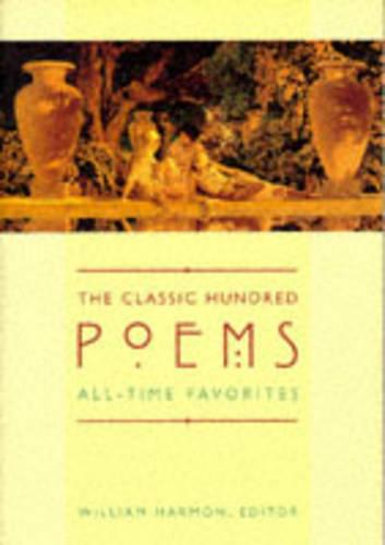 The Classic Hundred Poems: All-Time Favorites (Paperback)