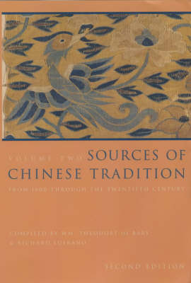Sources of Chinese Tradition: From 1600 Through the Twentieth Century - Introduction to Asian Civilizations (Paperback)