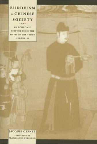 Buddhism in Chinese Society: An Economic History from the Fifth to the Tenth Centuries (Paperback)