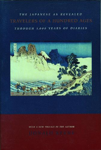 Travelers of a Hundred Ages: The Japanese as Revealed Through 1,000 Years of Diaries (Paperback)