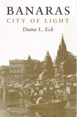 Banaras: City of Light (Paperback)