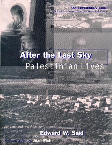 After the Last Sky: Palestinian Lives (Paperback)