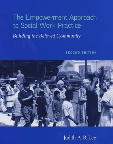 The Empowerment Approach to Social Work Practice (Hardback)