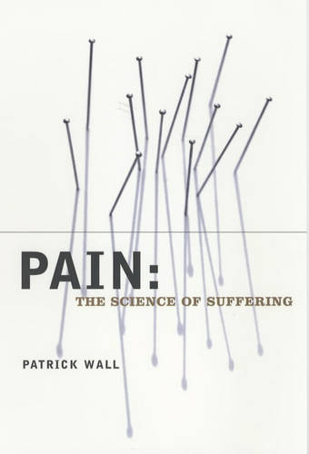 Pain: The Science of Suffering - Maps of the Mind (Paperback)