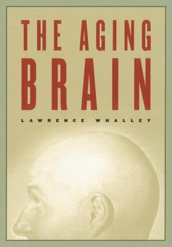 The Aging Brain - Maps of the Mind (Hardback)
