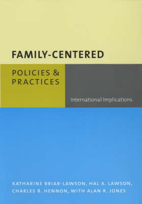 Family-Centered Policies and Practices: International Implications (Paperback)