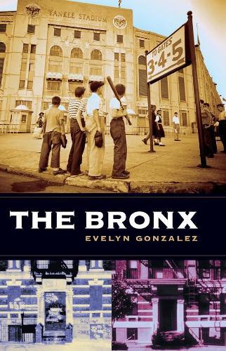 The Bronx - Columbia History of Urban Life (Paperback)