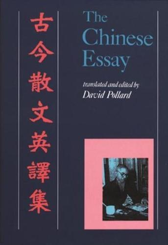 The Chinese Essay: An Anthology (Paperback)