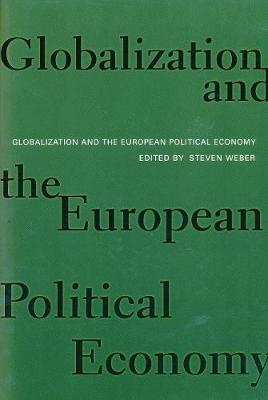 Globalization and the European Political Economy (Hardback)