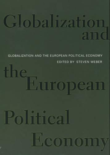 Globalization and the European Political Economy (Paperback)