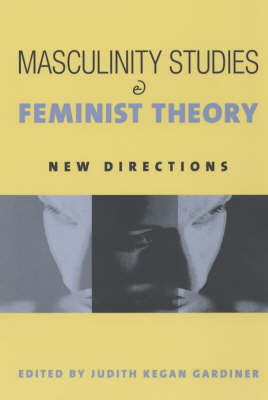 Masculinity Studies and Feminist Theory (Paperback)