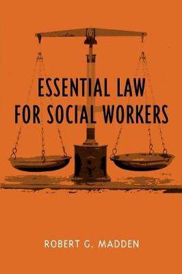 Essential Law for Social Workers - Foundations of Social Work Knowledge Series (Paperback)