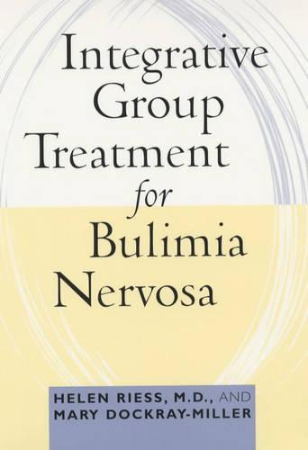 Integrative Group Treatment for Bulimia Nervosa (Paperback)