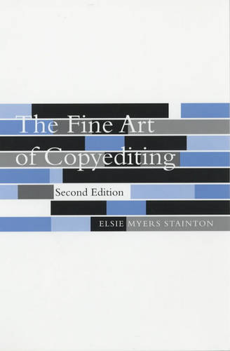 The Fine Art of Copyediting (Paperback)