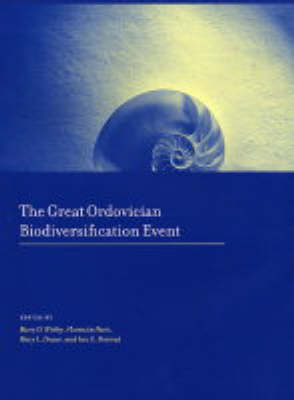 The Great Ordovician Biodiversification Event - The Critical Moments and Perspectives in Earth History and Paleobiology (Hardback)