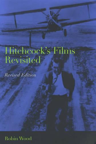 Hitchcock's Films Revisited (Paperback)