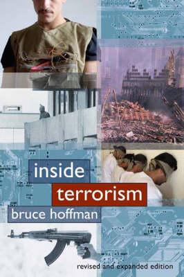 Inside Terrorism - Columbia Studies in Terrorism and Irregular Warfare (Hardback)