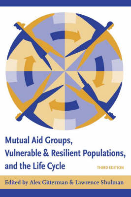 Mutual Aid Groups, Vulnerable and Resilient Populations, and the Life Cycle (Hardback)